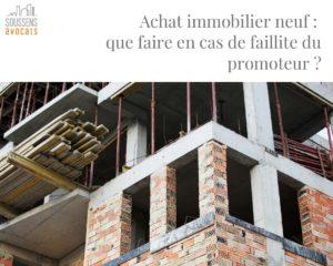 Read more about the article Achat immobilier neuf : que faire en cas de «faillite» du promoteur ?