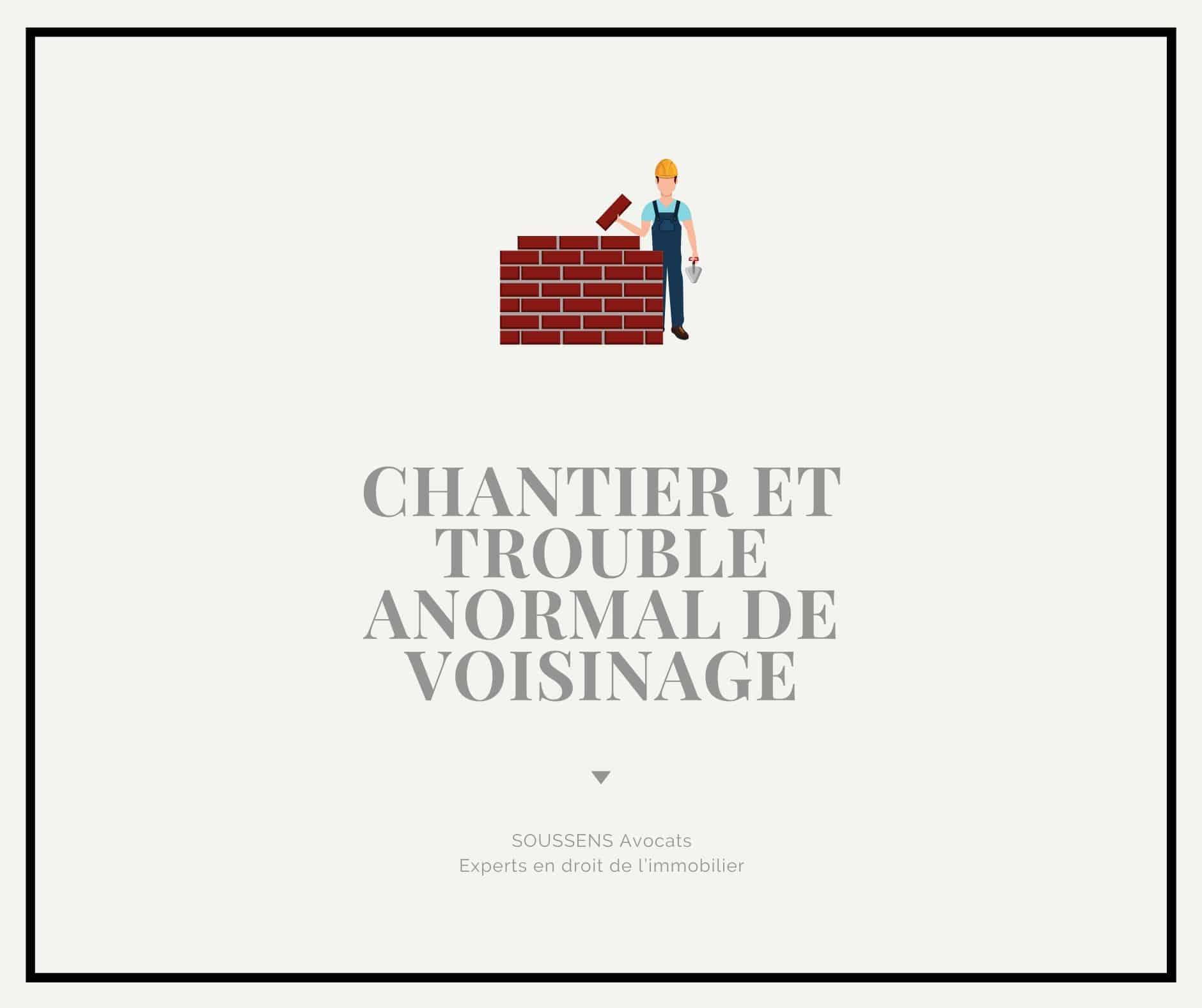 Read more about the article Chantier et trouble anormal de voisinage